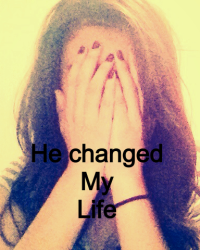 He changed my life