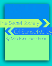 The Secret Society of Sunset Valley