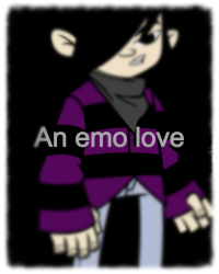 An emo love ( emo cry wild grinders )