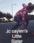 Jc caylen's little sister( kianlawley fanfiction)