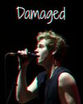 Damaged {Psychotic Luke}