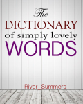The Dictionary of Simply Lovely Words