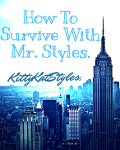 How To Survive With Mr. Styles.