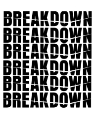 break down. [ON HOLD]