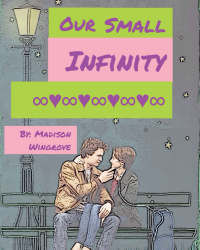 Our Small Infinity