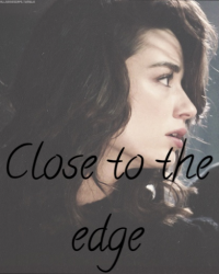 Close to the edge part 1