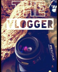 The Vlogger