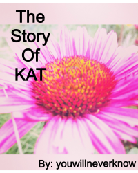 The story of Kat