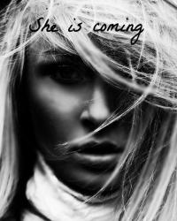 She is coming.