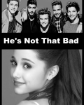 He's Not That Bad (Harry) (1D)