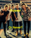 Forever or never?