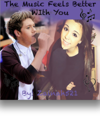 The Music Feels Better With You (Niall Horan fan-fiction)