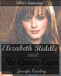 Elizabeth Riddle And The Green Eyes