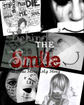 Behind The Smile- A True Story, My Story