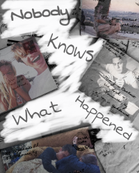 Nobody Knows What Happened