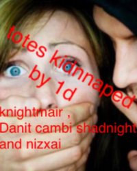 Kidnapped by 1D!!!!!!!