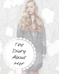 The Diary About Her