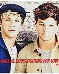 Niall Vs. louis for love