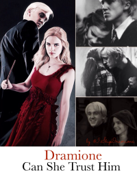 Dramione - Can She Trust Him