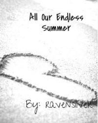 All Our Endless Summer