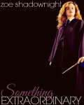 Something Extraordinary | Harry Potter