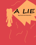 A lie can change you, Inside and Out...