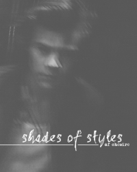 Shades of Styles ➳ h.s