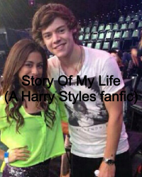Story Of My Life (A Harry Styles love story)