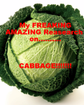 My Freaking Amazing Research on Cabbage