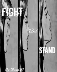 Fight and Stand (For the Competition)