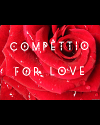 Competition for Love