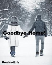 Goodbye Home! *Welcome Home! Sequel*