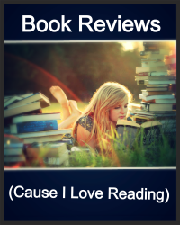 Book Reviews (Cause I Love Reading)
