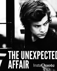 •The Unexpected Affair•