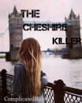 The Cheshire killer ✖️Harry Styles ✖️