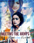 Meeting the vamps