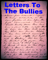 Letters To The Bullies