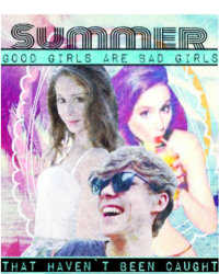 SUMMER - Good girls are bad girls that haven´t been caught