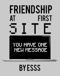 Friendship At First SITE