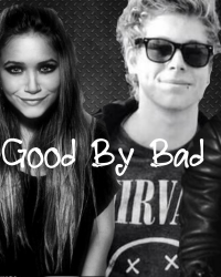 Good by bad. - 5 Seconds Of Summer