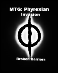 Magic the Gathering: Phyrexian Invasion  -  Book I: Ancient Barriers