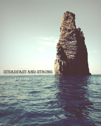Steadfast and strong