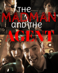The Madman and the Agent | A Doctor Who and Avengers Fanfiction