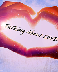 Talking about love