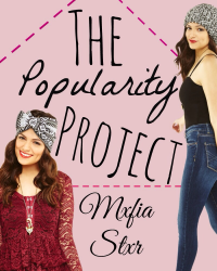 The Popularity Project Book 1