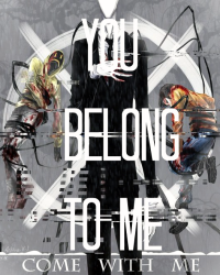 You Belong To Me! ~Cp~