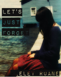 Let's Just Forget