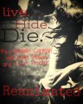 Live.Hide.Die : Reanimated