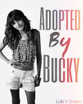 Adopted by Bucky [COMPLETED]