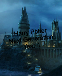 Harry Potter: Next Generation Year one